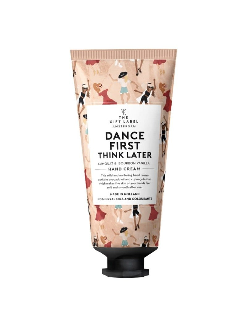 THE GIFT LABEL THE GIFT LABEL HAND CREAM DANCE FIRST THINK LATER