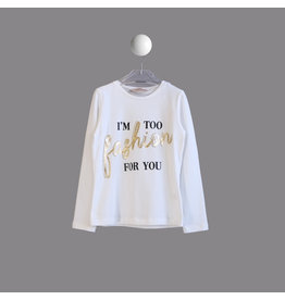 "T LOVE Longsleeve ""I am too fashion for you"""