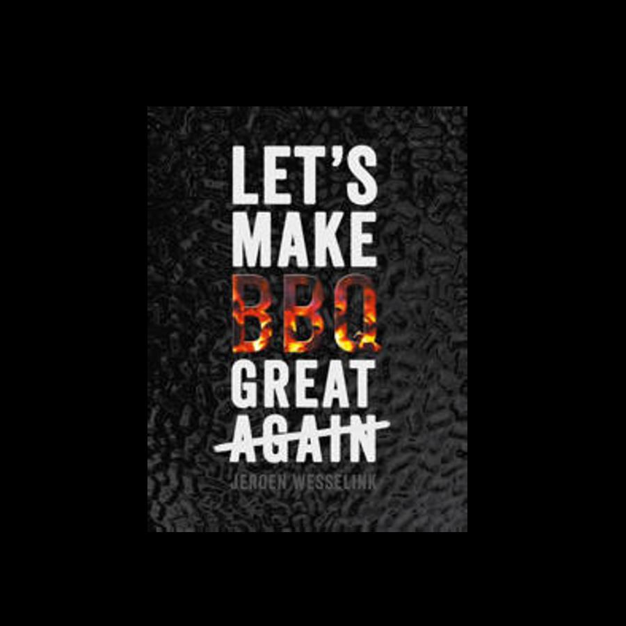 Boek 'Let's Make BBQ Great Again' - Jeroen Wesselink-1