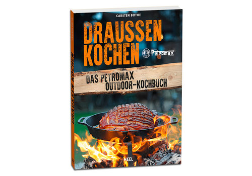 Boek 'Draußen kochen Das Petromax Outdoor' - Carsten Bothe (Duitstalig)