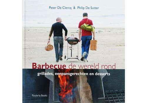 Boek 'Barbecue de wereld rond' - Peter de Clercq