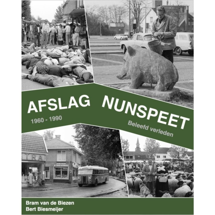 Boek 'Afslag Nunspeet 1' - Bram van de Biezen & Bert Biesmeijer-1