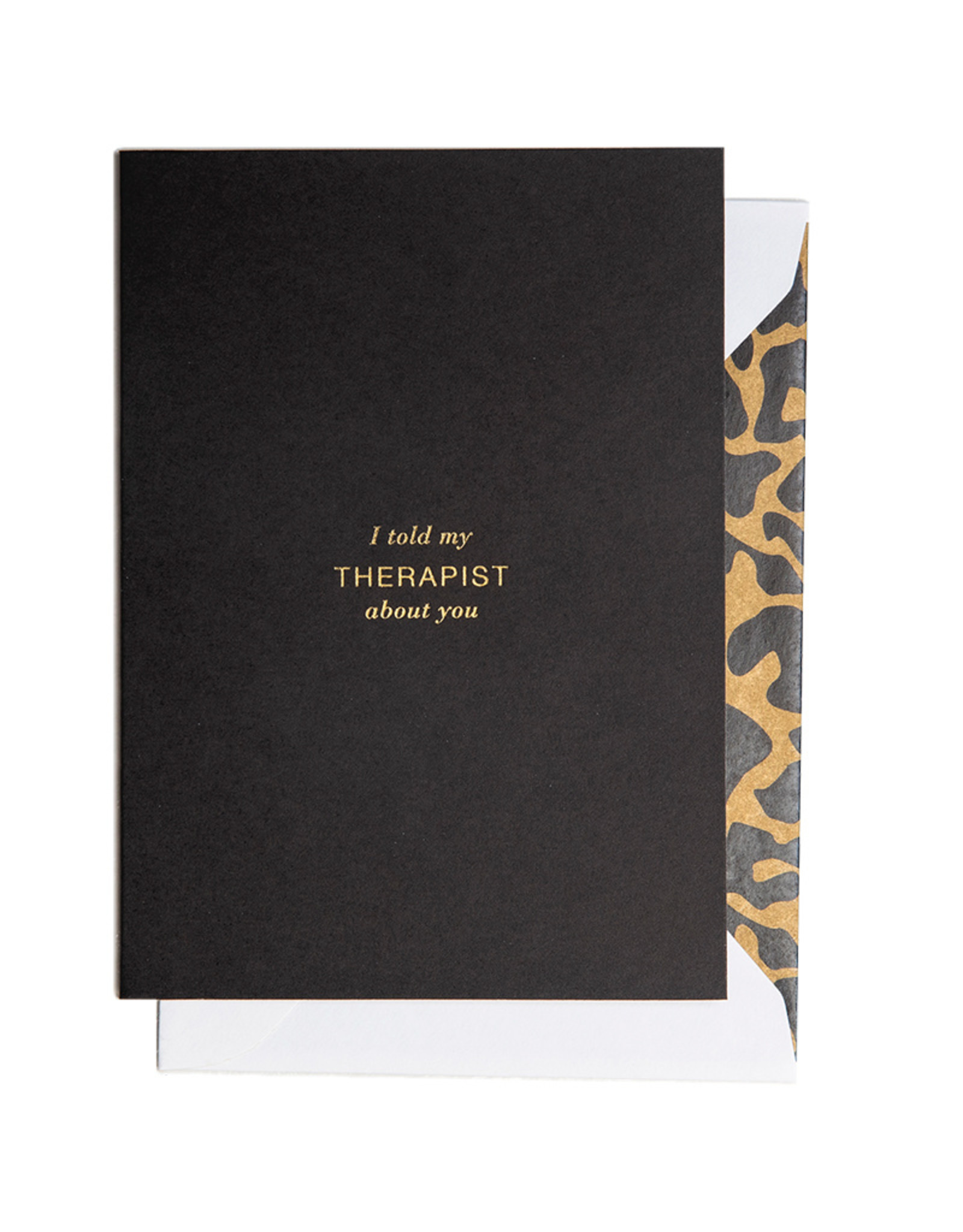 Cardsome I told my therapist about you card