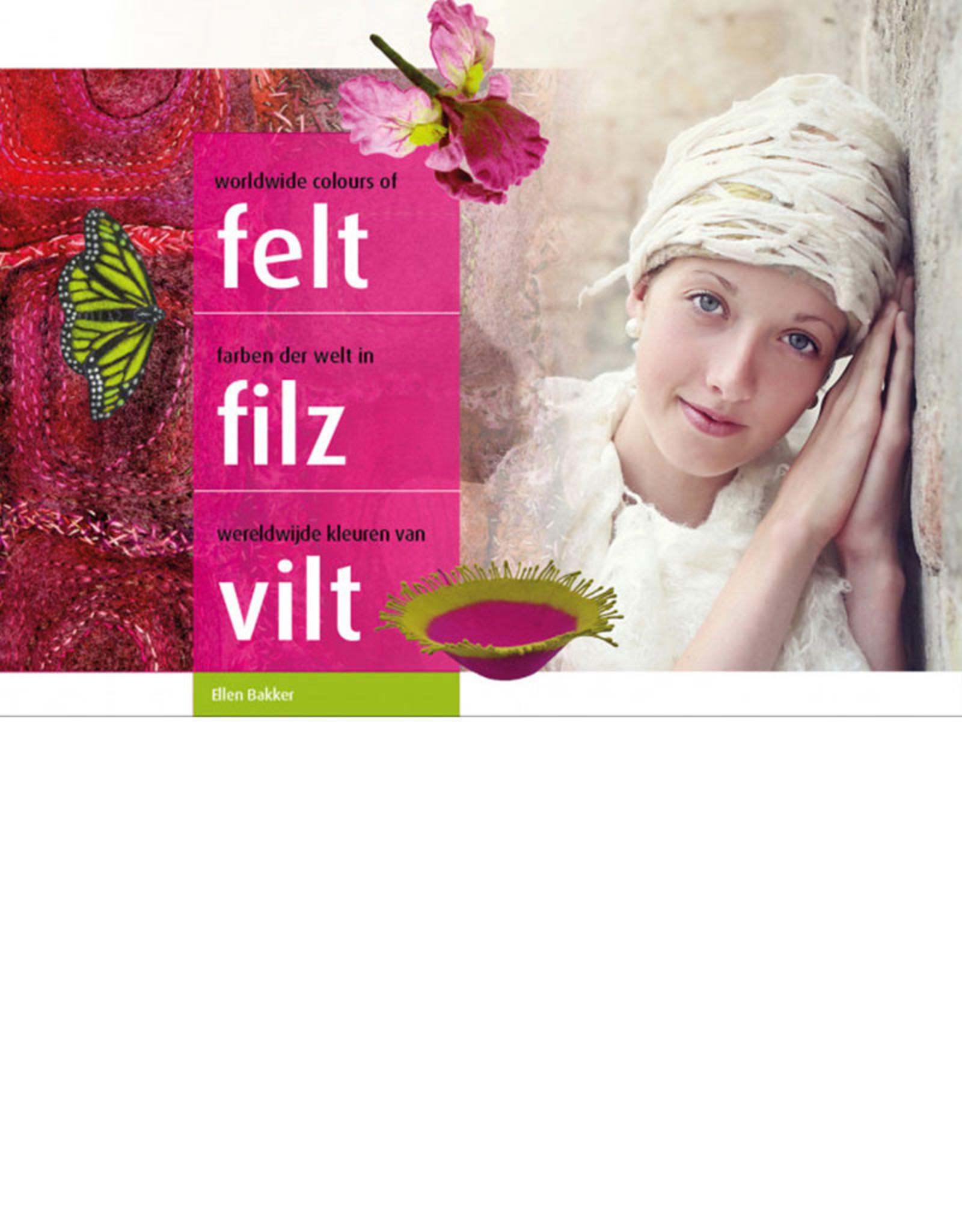 Worldwide Colours of Felt / Ellen Bakker