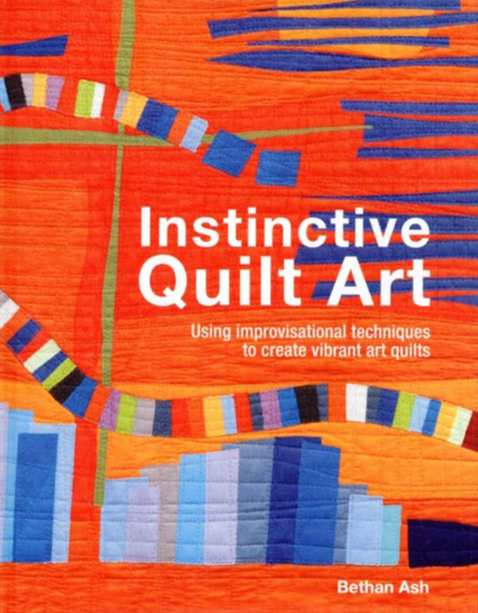 Instinctive Quilt Art / Bethan Ash