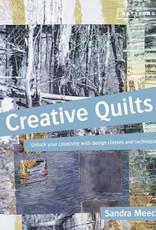 Creative Quilts / Sandra Meech