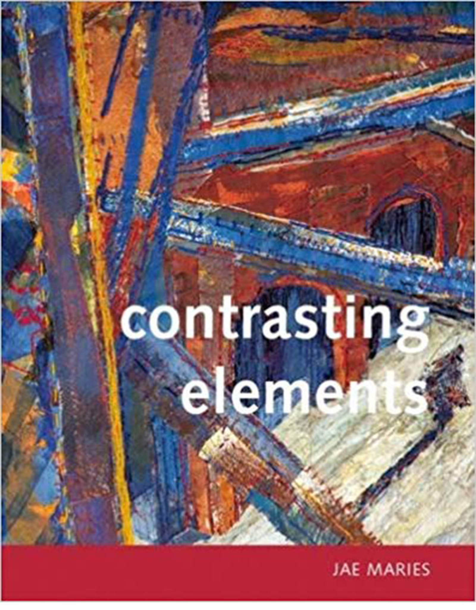 Contrasting Elements / Jae Maries