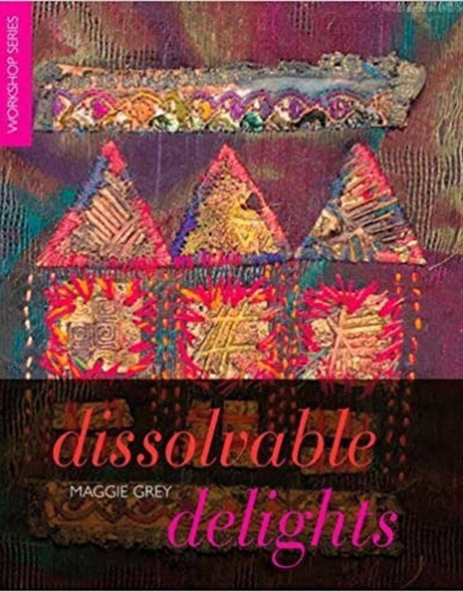 Dissolvable Delights / Maggie Grey