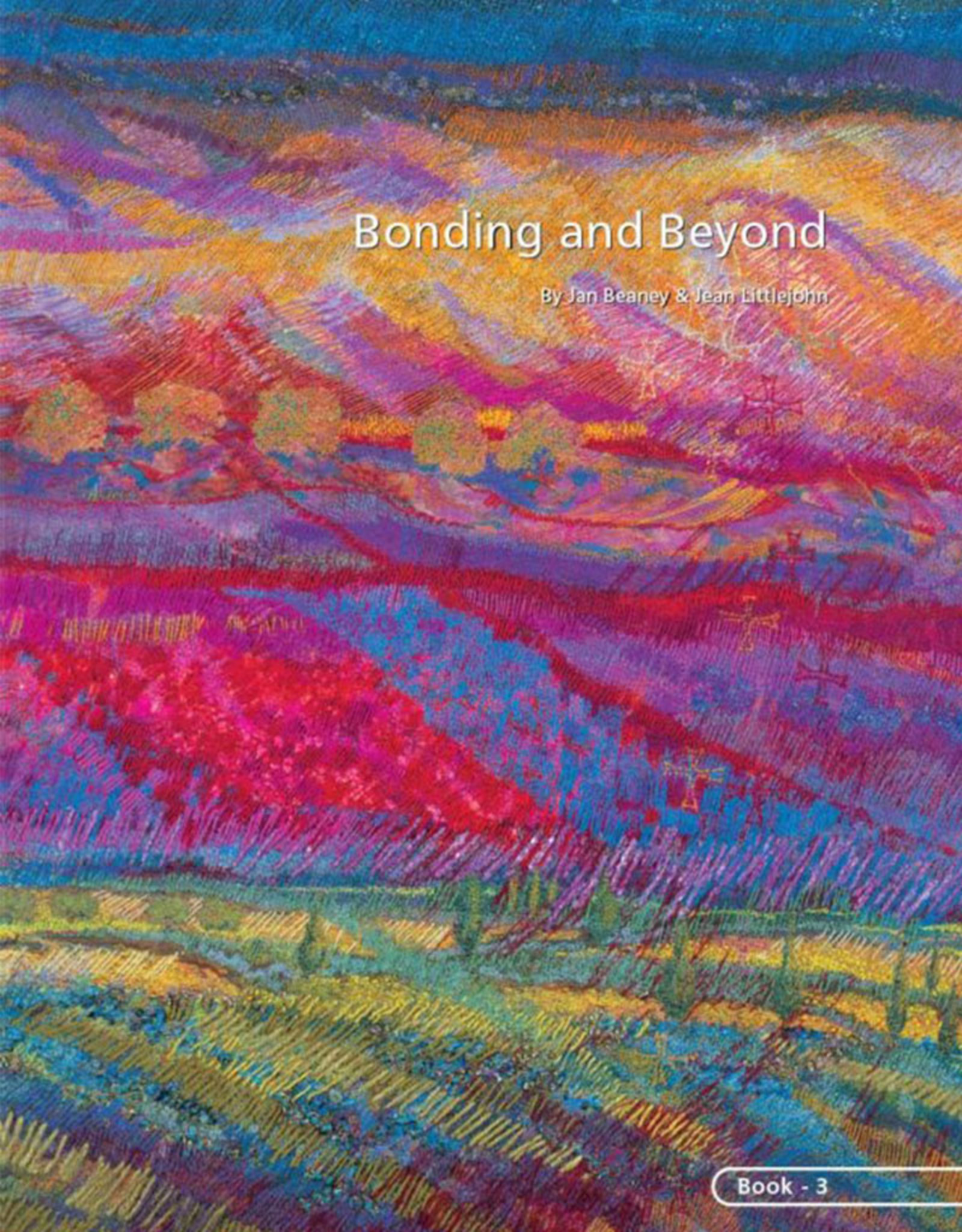 Bonding and Beyond / Jan Beaney & Jean Littlejohn