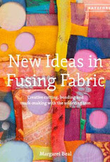 New Ideas in Fusing Fabric / Margaret Beal