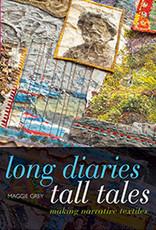 Long Diaries, Tall Tales / Maggie Grey