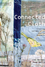 Connected Cloth / Cas Holmes & Anne Kelly