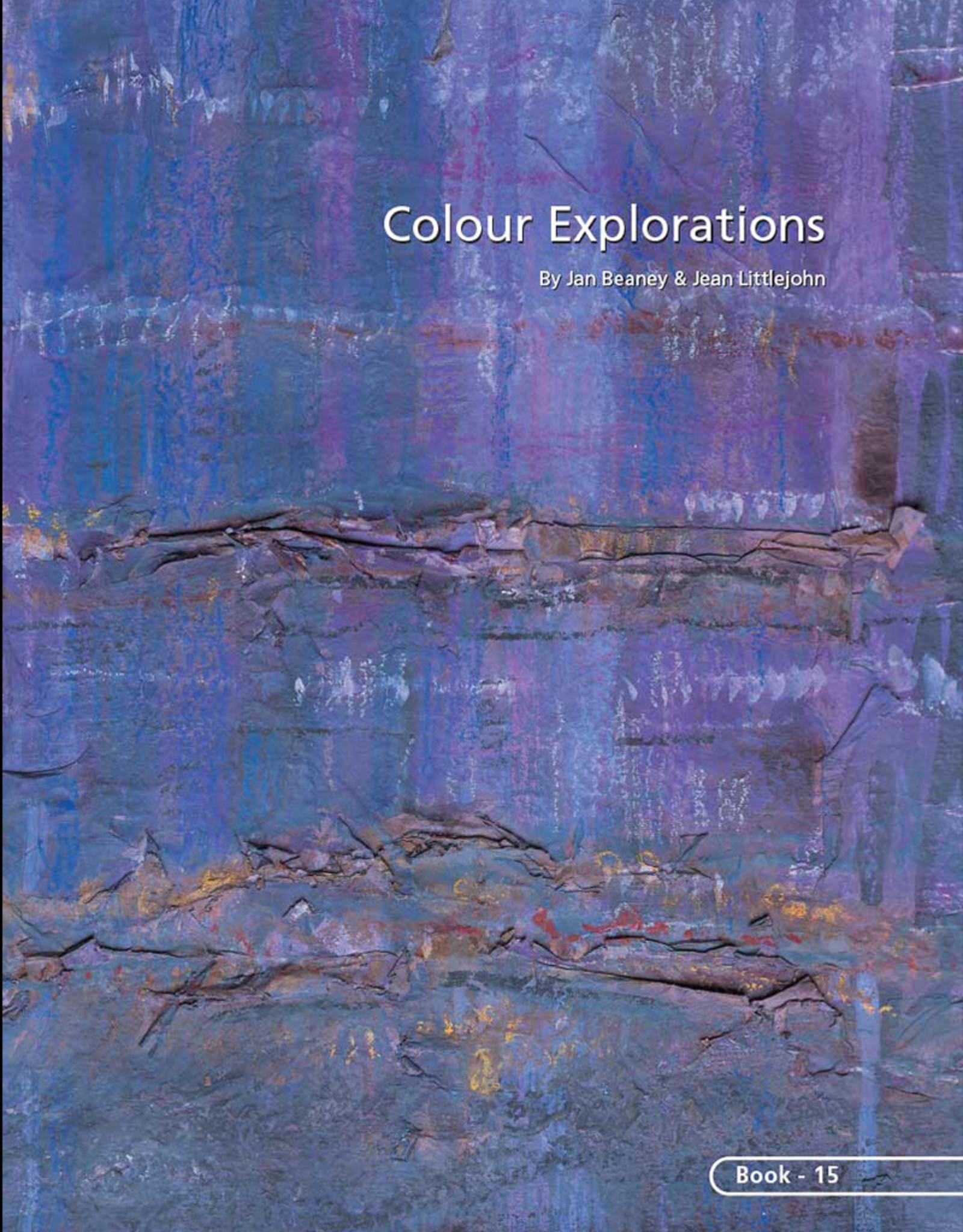 Colour Explorations / Jan Beaney & Jean Littlejohn