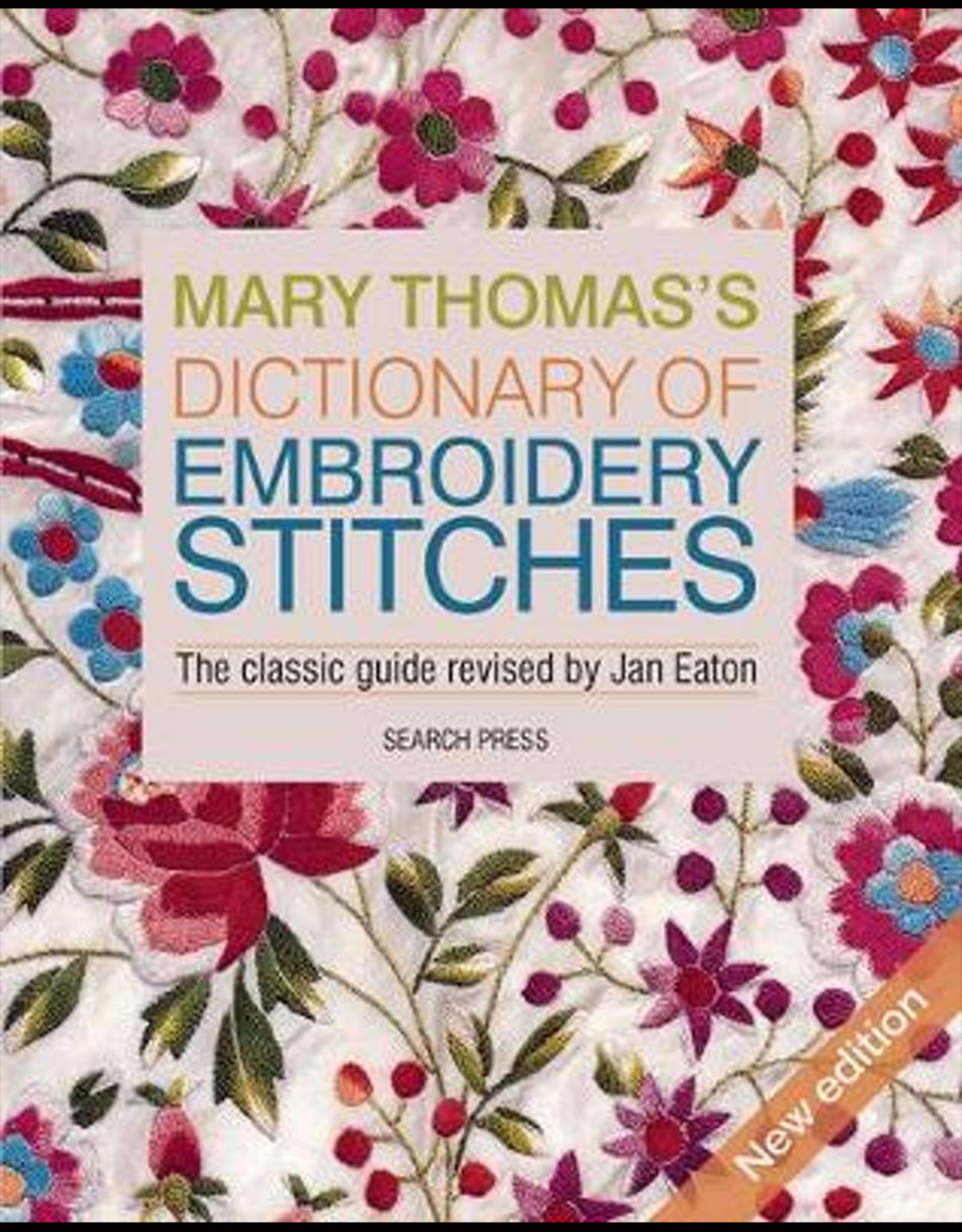 Dictionary of Embroidery Stitches / Mary Thomas