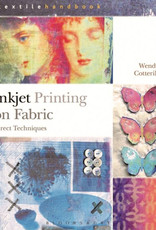 Inkjet Printing on Fabric / Wendy Cotterill