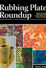 Rubbing Plate Roundup / Shelly Stokes