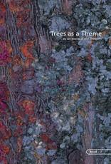 Trees as a Theme / Jan Beaney & Jean Littlejohn