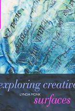 Exploring creative surfaces / Lynda Monk