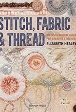 Stitch, Fabric & Treath / Elizabeth Healey