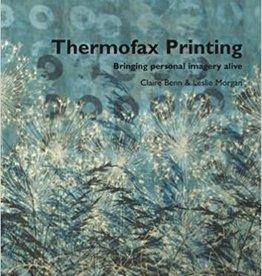 Thermofax Printing / Clare Benn and Leslie Morgan