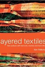 Layered Textiles / Kim Thittichai