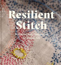 Resilient Stitch by Claire Wellesley-Smith