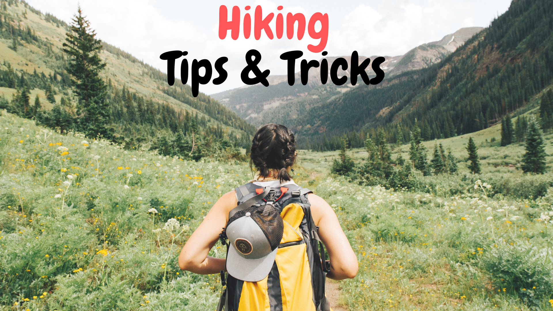 9 Hiking Tips & Tricks for Beginners!