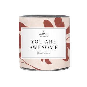 The Gift Label YOU ARE AWESOME - SCENTED CANDLE
