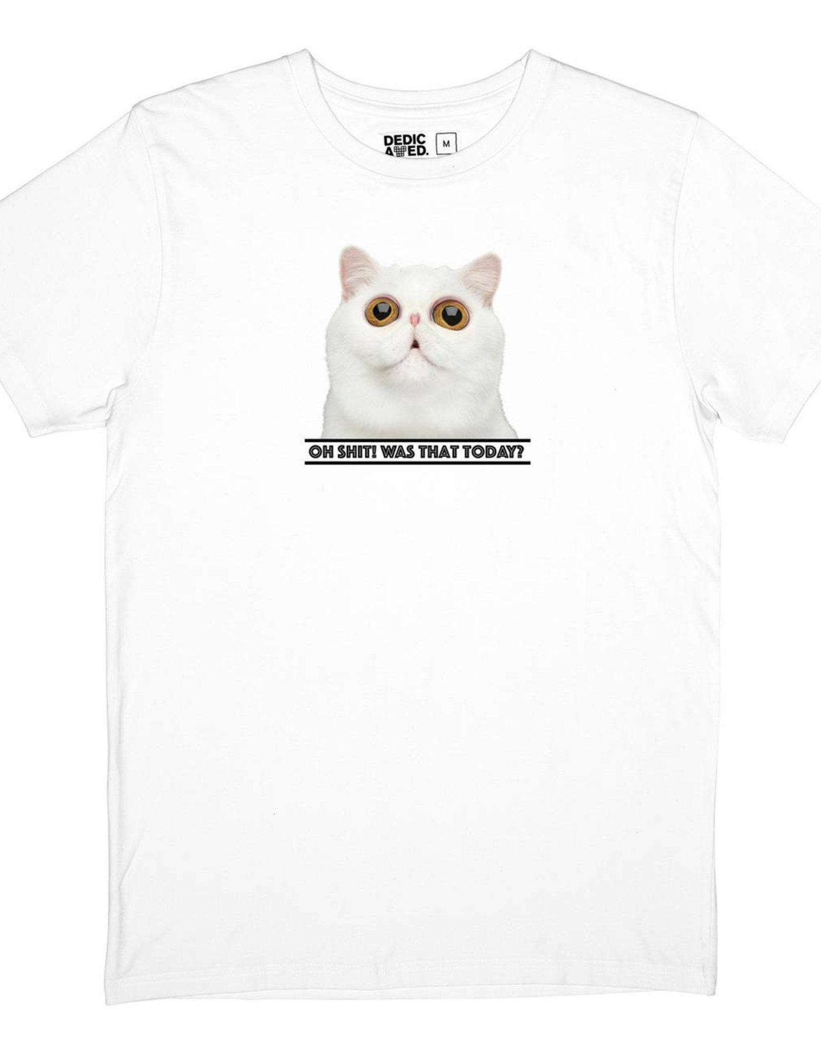 Dedicated T-SHIRT OH SH*T CAT