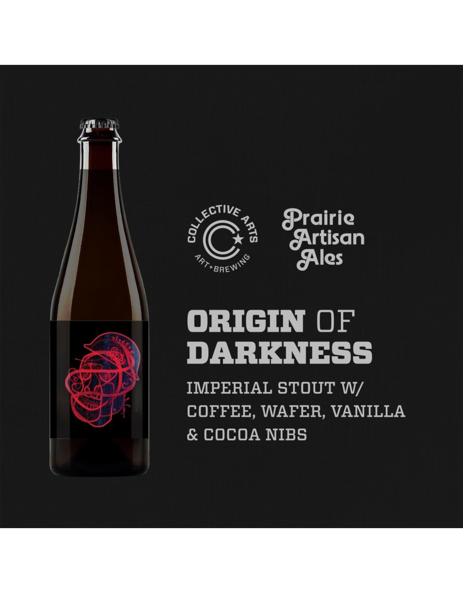 Collective Arts X Prarie: Origin of Darkness