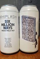 Whiplash x Gipsy Hill: Six Million Ways