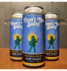 New Image Brewing New Image Brewing: DON'T BE SALTY