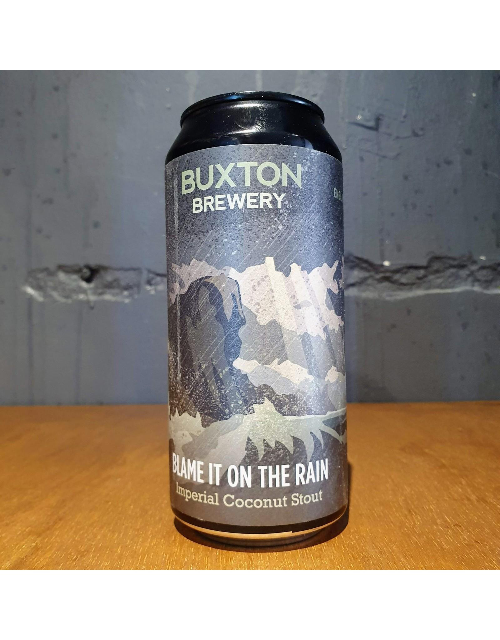 buxton Buxton: Blame it on The Rain