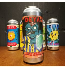 DEYA Brewing DEYA Brewing - We'll Take It Off The Zombies