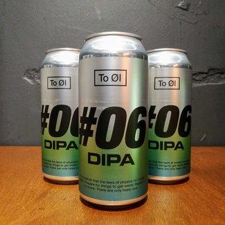 to Ol To Ol #06 DIPA