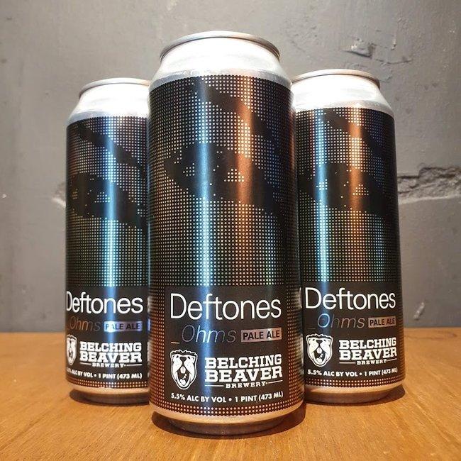 Belching Beaver Deftones Ohms