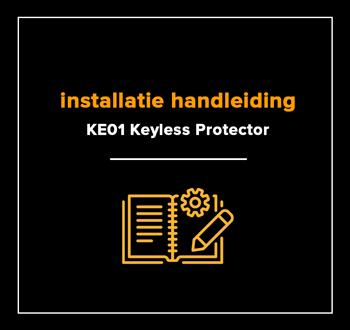 installatiehandleiding KE01 SCM / CCV Keyless Protector