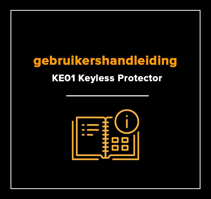 gebruikershandleiding KE01 SCM / CCV Keyless Protector
