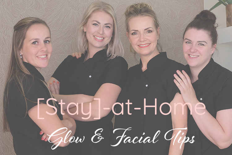 [STAY]-AT-HOME GLOW TIPS