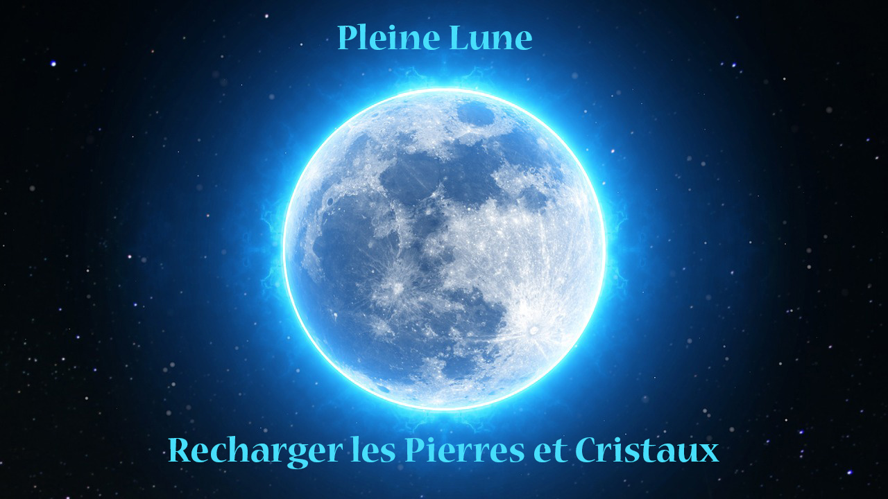 Calendrier Nouvelle Lune 2019.Recharger Les Pierres Et Cristaux L Calendrier Pleine Lune L