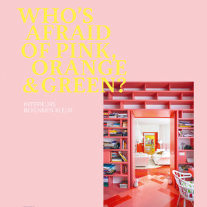 Book Who's Afraid Of Pink, Orange & Green