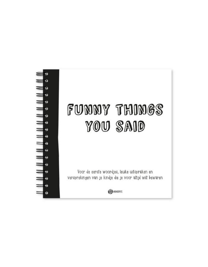 Oh my goody Uitsprakenboekje | Funny things you said