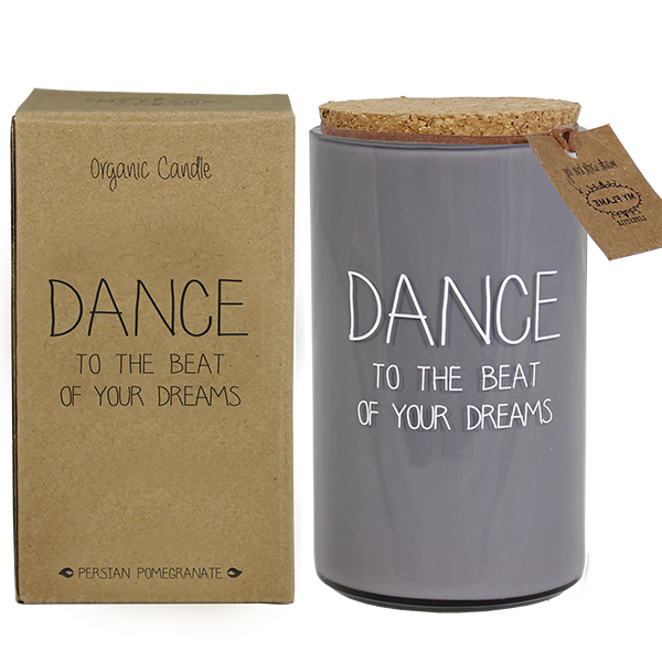 My Flame Lifestyle SOY CANDLE - DANCE TO THE BEAT OF YOUR DREAMS - SCENT: PERSIAN POMEGRANATE