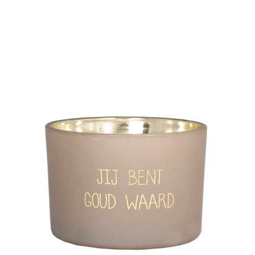 SOY CANDLE - JIJ BENT GOUD WAARD