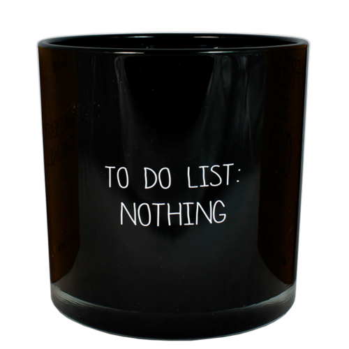 SOY CANDLE -TO DO LIST: NOTHING