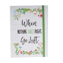 schrift when nothing goes right go left wit 21 cm