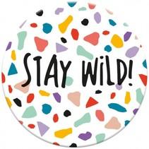 magneet Stay Wild 5,5 cm rond