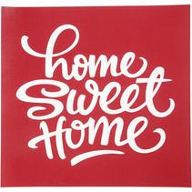 screen stencil Home sweet home 20 x 22 cm
