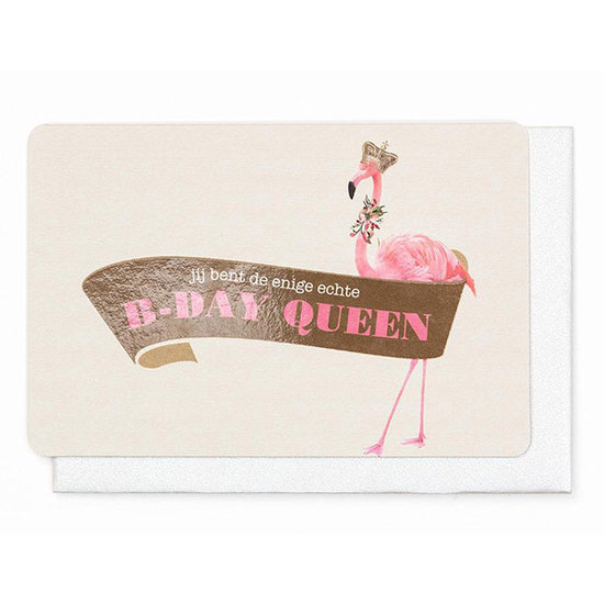 Enfant Terrible Karte - Jij bent de enige echte B-day Queen - Enfant Terrible