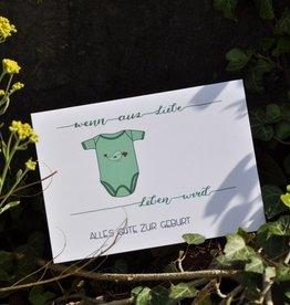 Sandra Künzler Geburtskarte - Wenn aus Liebe Leben wird - Body grün